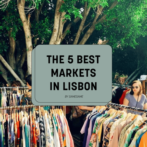 the 5 best markets in Lisbon